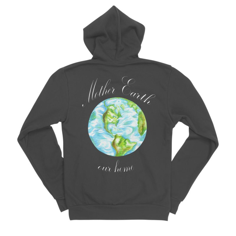 Mother Earth our home Men's Sponge Fleece Zip-Up Hoody by The Life of Curiosity Store