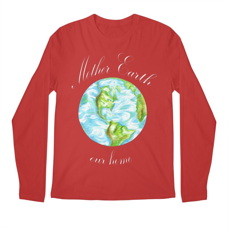 Mother Earth our home Men's Regular Longsleeve T-Shirt by The Life of Curiosity Store