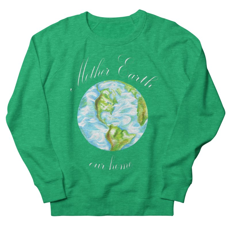 Mother Earth our home Men's French Terry Sweatshirt by The Life of Curiosity Store
