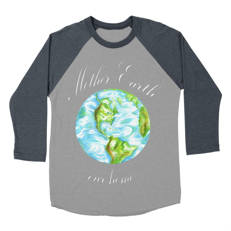 Mother Earth our home Women's Baseball Triblend Longsleeve T-Shirt by The Life of Curiosity Store