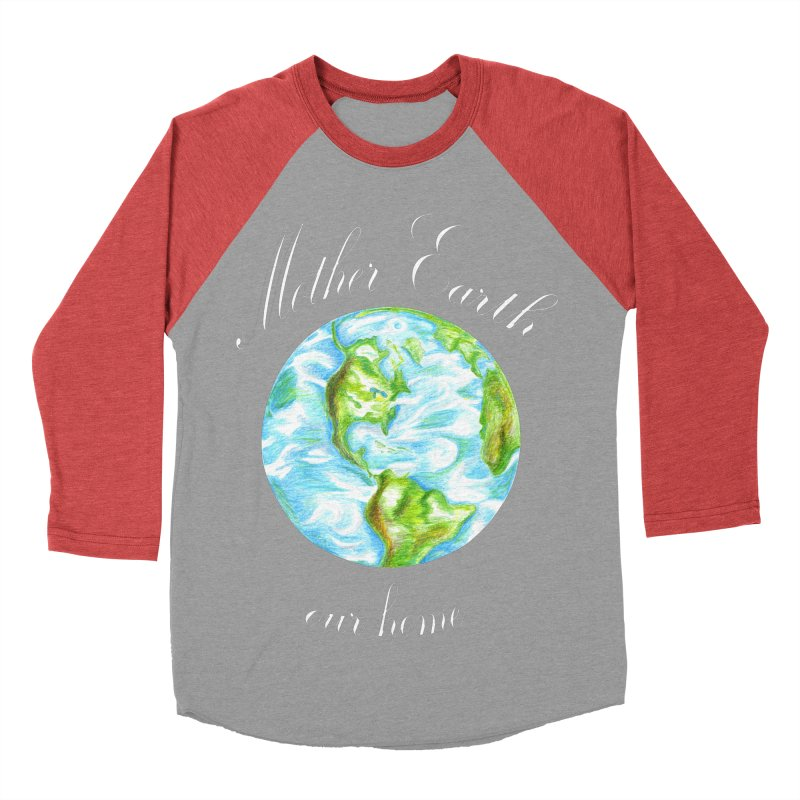 Mother Earth our home Men's Baseball Triblend Longsleeve T-Shirt by The Life of Curiosity Store
