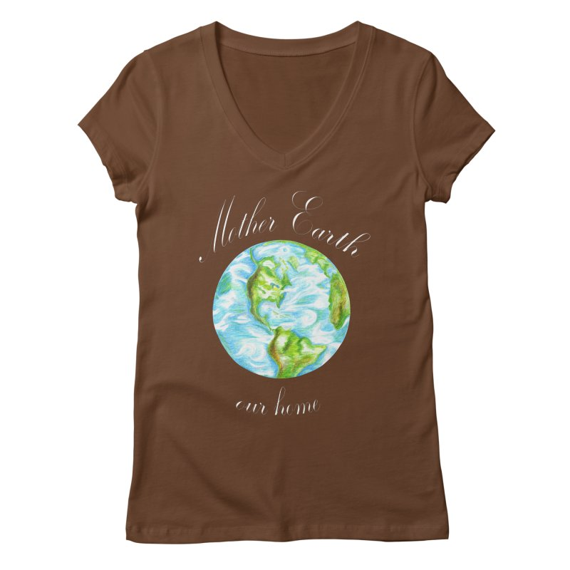 Mother Earth our home Women's Regular V-Neck by The Life of Curiosity Store