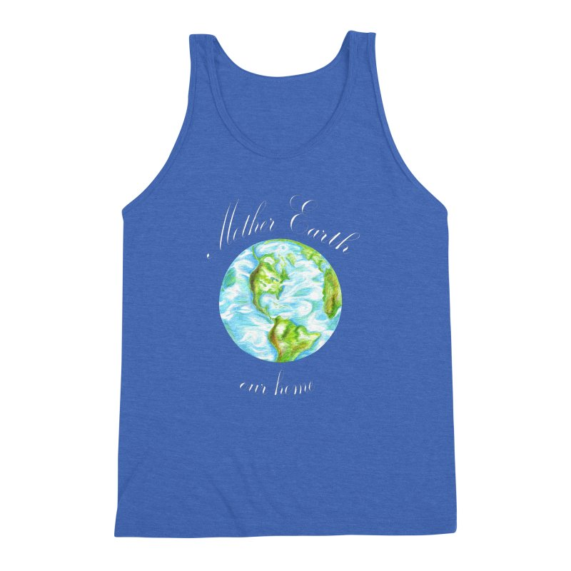 Mother Earth our home Men's Triblend Tank by The Life of Curiosity Store