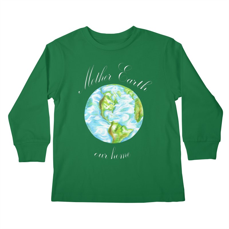 Mother Earth our home Kids Longsleeve T-Shirt by The Life of Curiosity Store