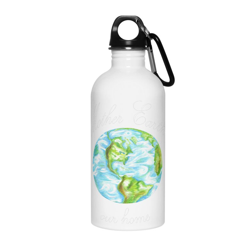 Mother Earth our home Accessories Water Bottle by The Life of Curiosity Store