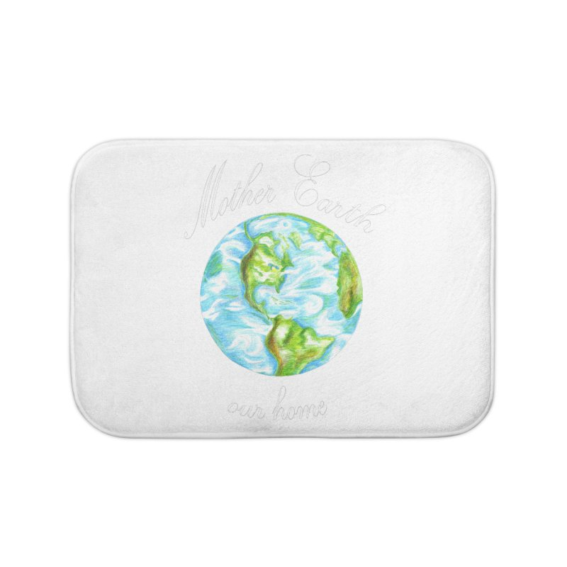 Mother Earth our home Home Bath Mat by The Life of Curiosity Store