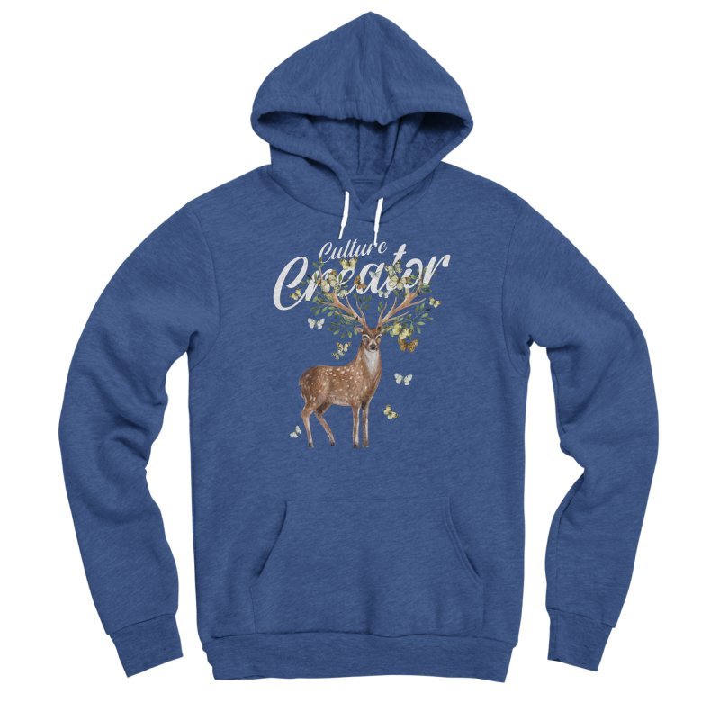 Culture Creator with Deer Women's Pullover Hoody by LiftYourWorld's Artist Shop