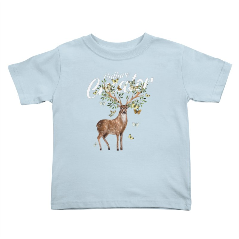 Culture Creator with Deer Kids Toddler T-Shirt by LiftYourWorld's Artist Shop