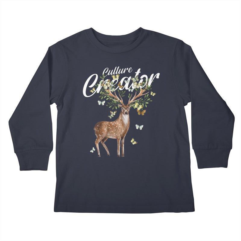 Culture Creator with Deer Kids Longsleeve T-Shirt by LiftYourWorld's Artist Shop