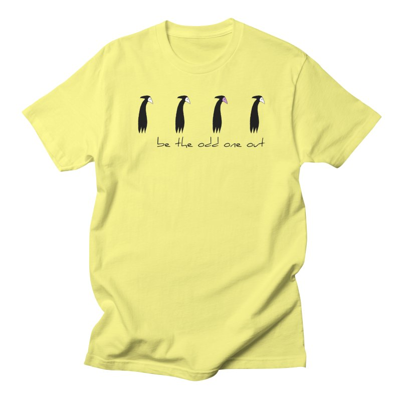 be the odd one out Women's Regular Unisex T-Shirt by The Little Fears