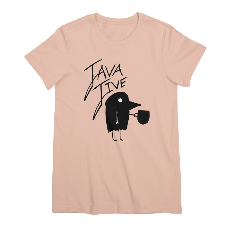 Java Jive Women's Premium T-Shirt by The Little Fears