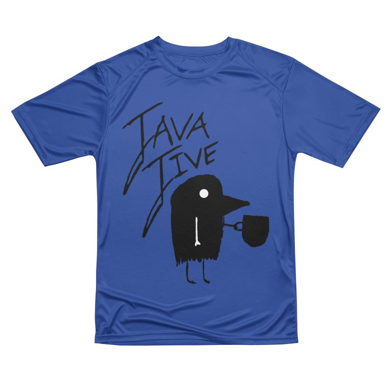 Java Jive Women's Performance Unisex T-Shirt by The Little Fears