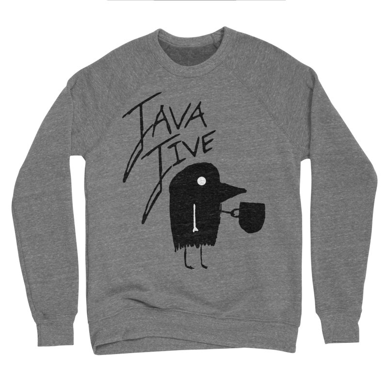 Java Jive Women's Sponge Fleece Sweatshirt by The Little Fears