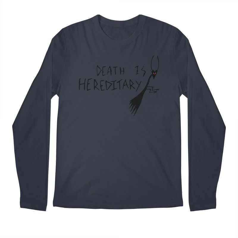 Death is Hereditary Men's Regular Longsleeve T-Shirt by The Little Fears