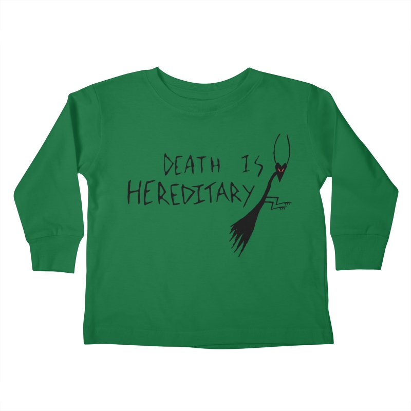 Death is Hereditary Kids Toddler Longsleeve T-Shirt by The Little Fears