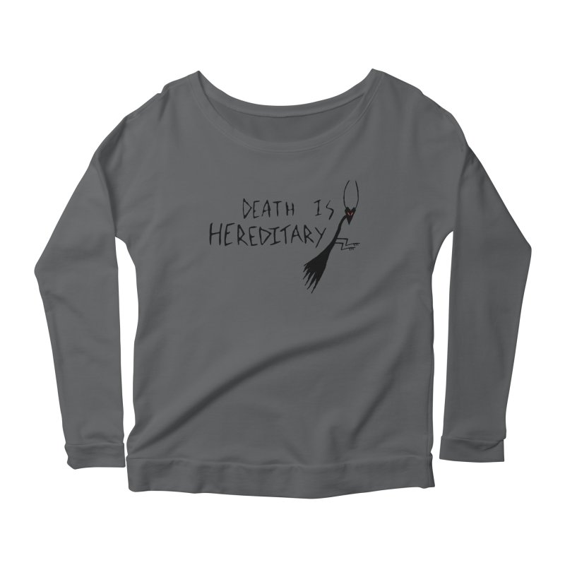 Death is Hereditary Women's Scoop Neck Longsleeve T-Shirt by The Little Fears