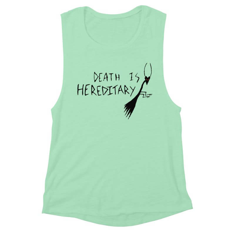 Death is Hereditary Women's Muscle Tank by The Little Fears
