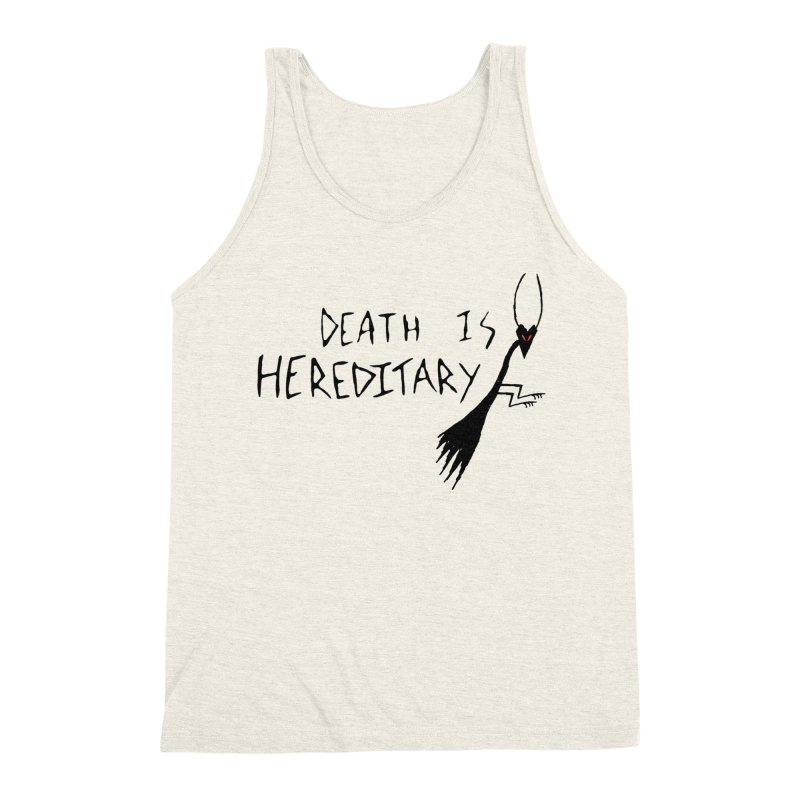 Death is Hereditary Men's Triblend Tank by The Little Fears