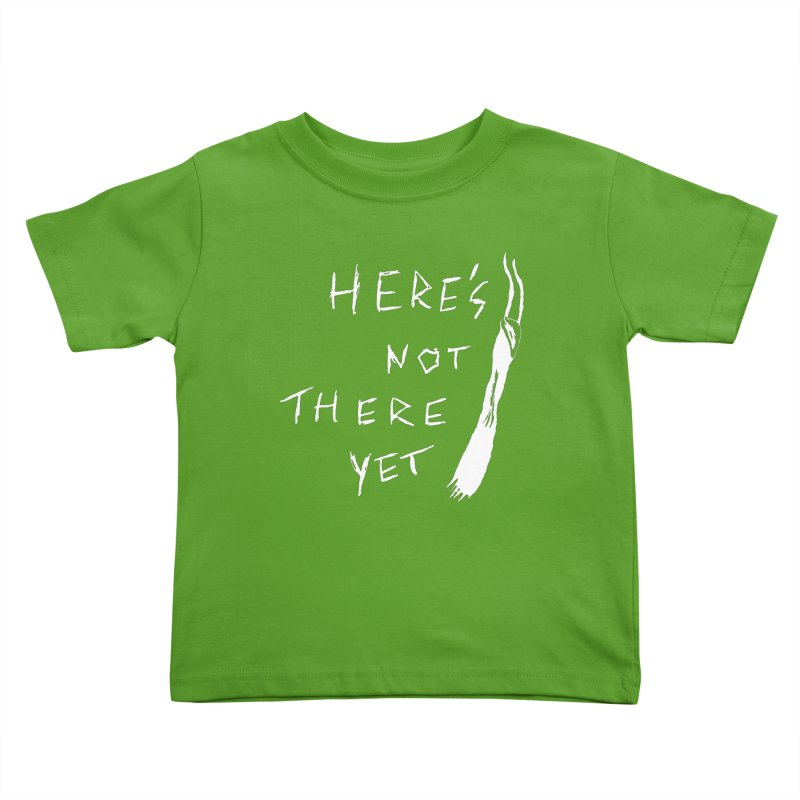 Here's not here yet - Horned Kids Toddler T-Shirt by The Little Fears