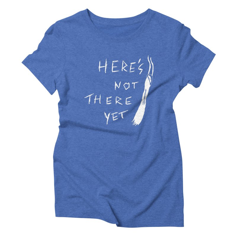 Here's not here yet - Horned Women's Triblend T-Shirt by The Little Fears