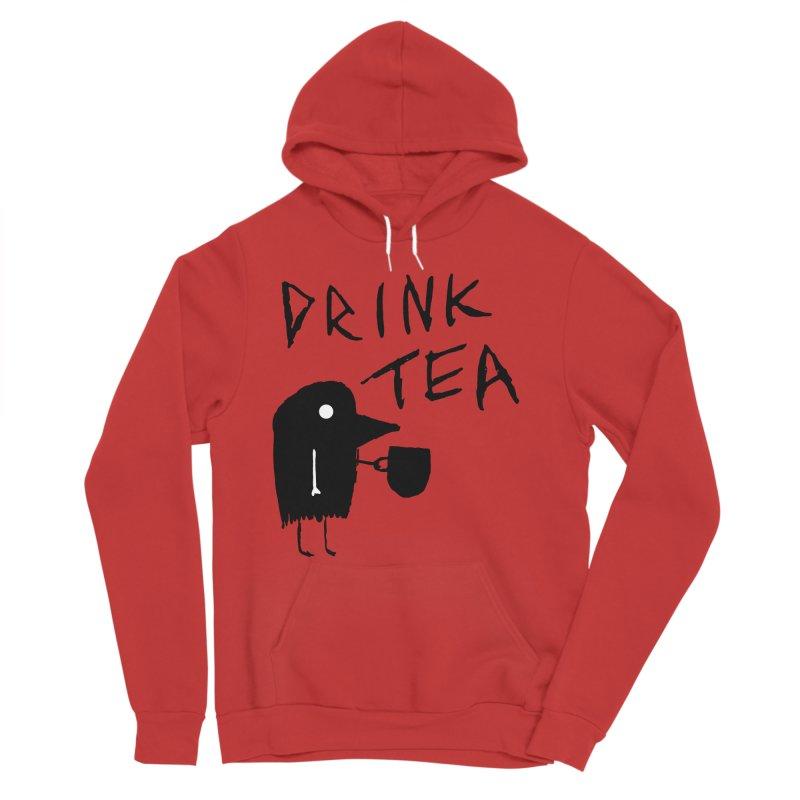Drink Tea Women's Pullover Hoody by The Little Fears