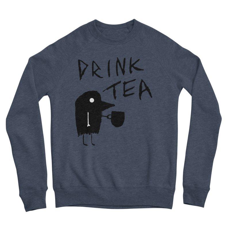 Drink Tea Women's Sponge Fleece Sweatshirt by The Little Fears