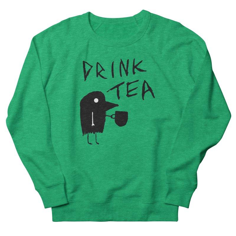 Drink Tea Women's Sweatshirt by The Little Fears