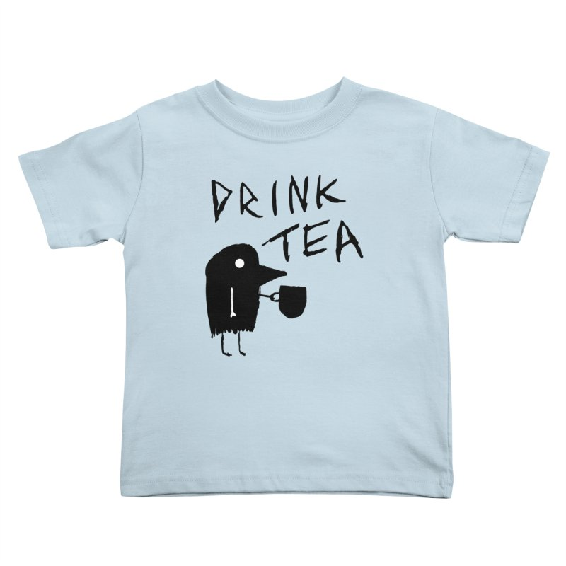 Drink Tea Kids Toddler T-Shirt by The Little Fears