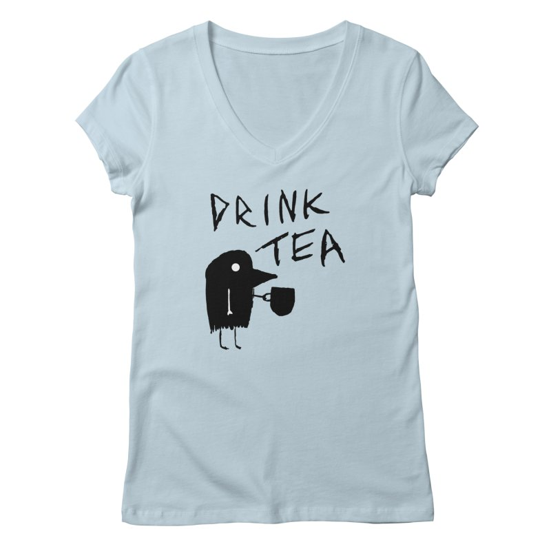 Drink Tea Women's V-Neck by The Little Fears