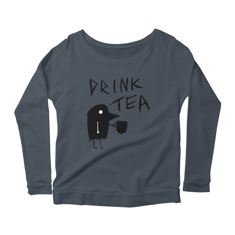 Drink Tea Women's Scoop Neck Longsleeve T-Shirt by The Little Fears