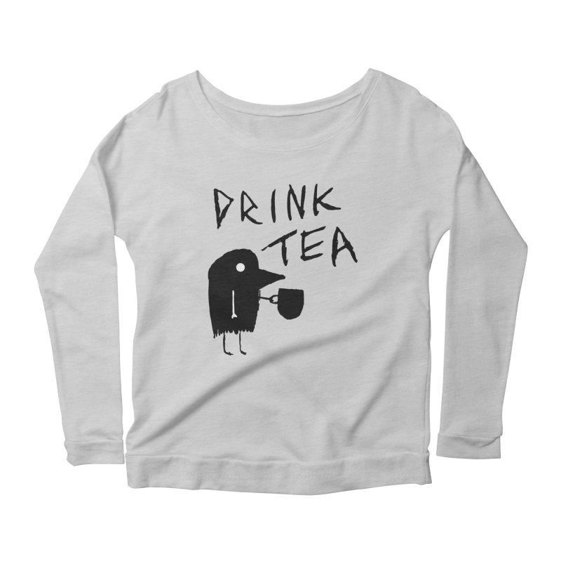 Drink Tea Women's Scoop Neck Longsleeve T-Shirt by The Little Fears