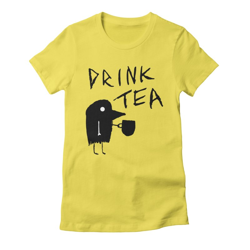 Drink Tea Women's Fitted T-Shirt by The Little Fears