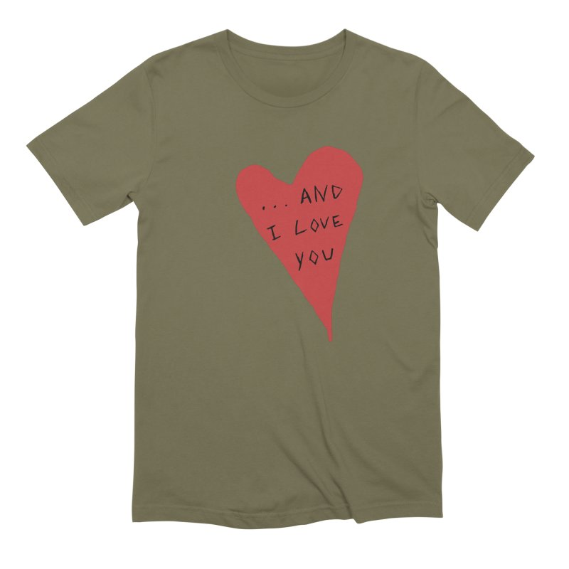 Lucy's Heart - And I Love You Men's T-Shirt by The Little Fears