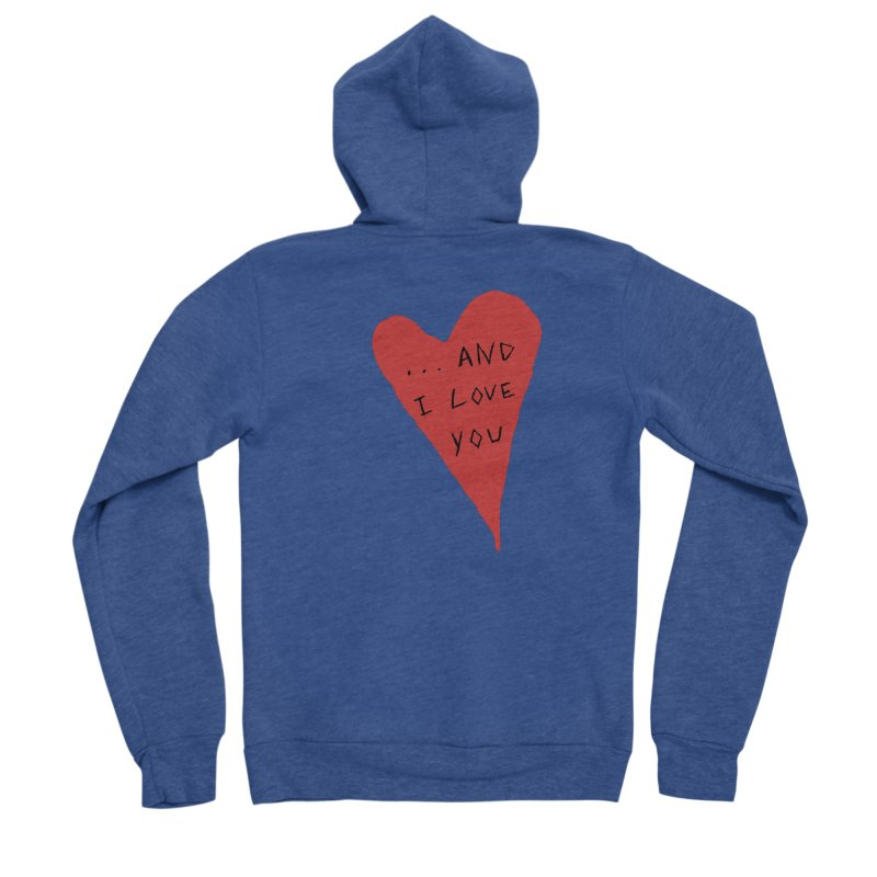 Lucy's Heart - And I Love You Men's Sponge Fleece Zip-Up Hoody by The Little Fears