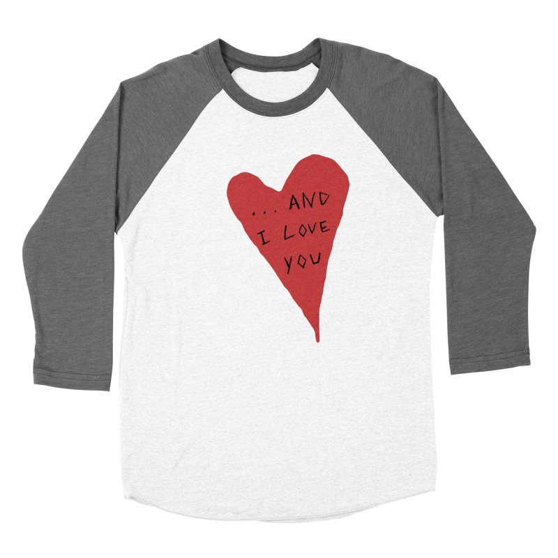 Lucy's Heart - And I Love You Women's Longsleeve T-Shirt by The Little Fears