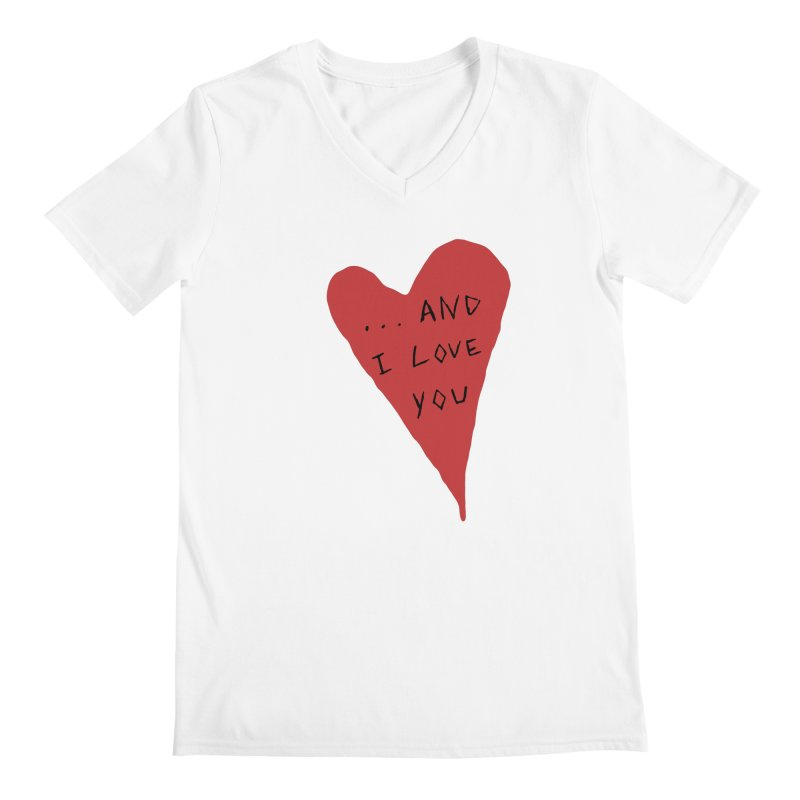 Lucy's Heart - And I Love You Men's V-Neck by The Little Fears