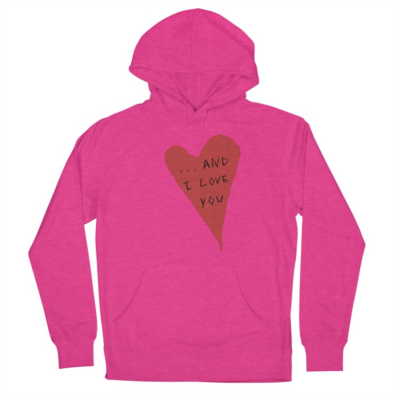 Lucy's Heart - And I Love You Men's French Terry Pullover Hoody by The Little Fears