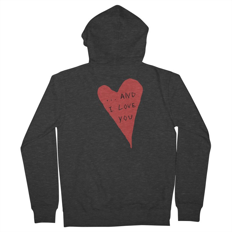 Lucy's Heart - And I Love You Men's French Terry Zip-Up Hoody by The Little Fears