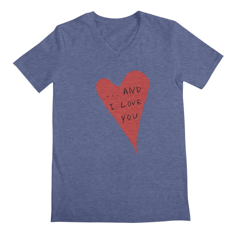 Lucy's Heart - And I Love You Men's Regular V-Neck by The Little Fears