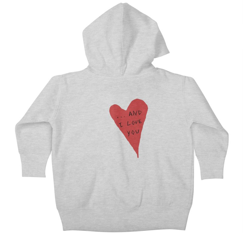 Lucy's Heart - And I Love You Kids Baby Zip-Up Hoody by The Little Fears