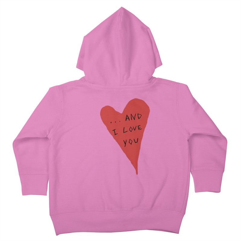 Lucy's Heart - And I Love You Kids Toddler Zip-Up Hoody by The Little Fears