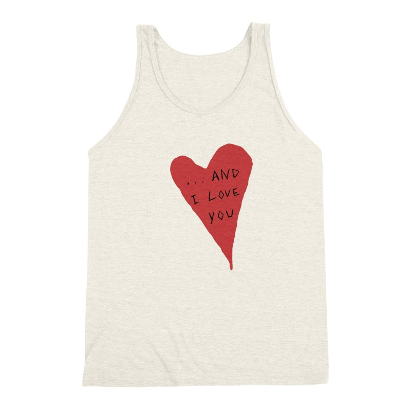 Lucy's Heart - And I Love You Men's Triblend Tank by The Little Fears