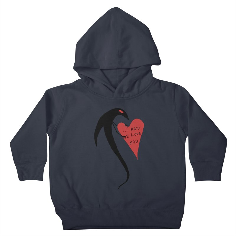 Lucy's Heart 2 - And I love you Kids Toddler Pullover Hoody by The Little Fears