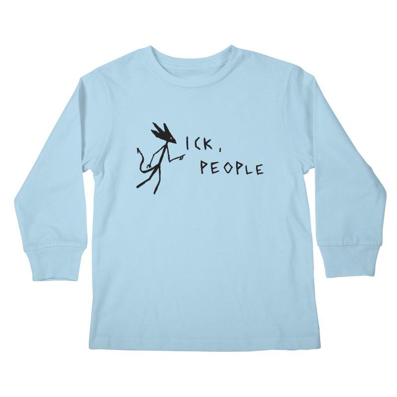 Ick people Kids Longsleeve T-Shirt by The Little Fears