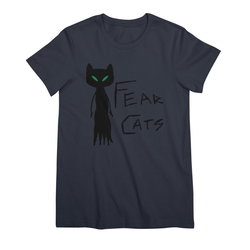 Fear Cats Women's Premium T-Shirt by The Little Fears