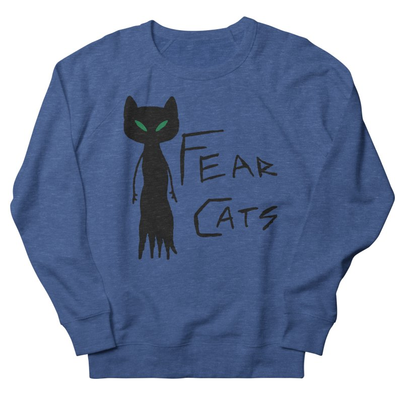Fear Cats Women's French Terry Sweatshirt by The Little Fears