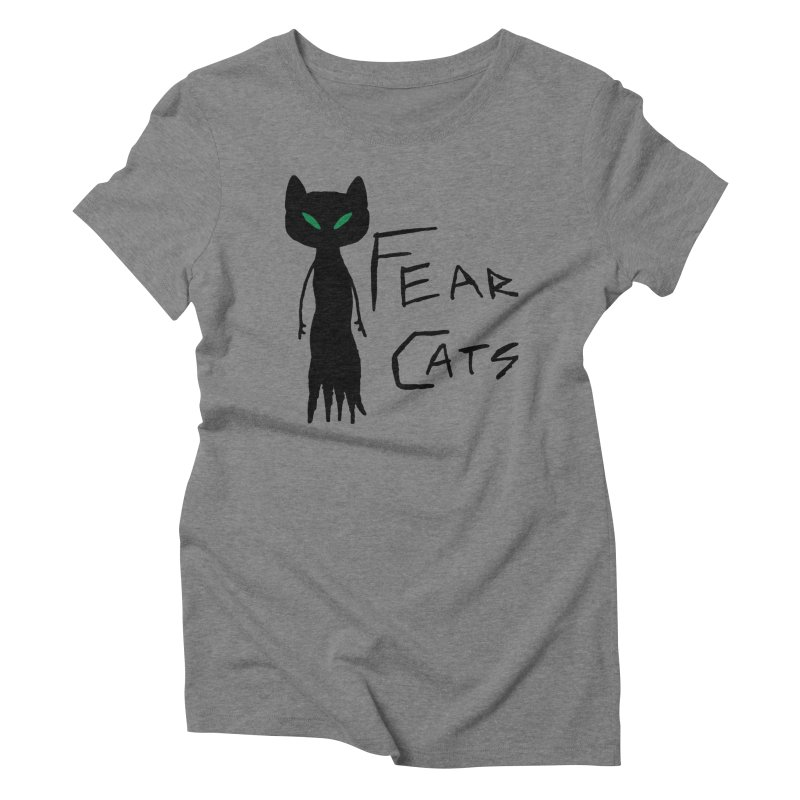 Fear Cats Women's Triblend T-Shirt by The Little Fears