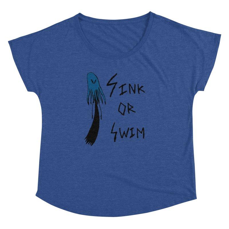 Sink or Swim Women's Dolman Scoop Neck by The Little Fears