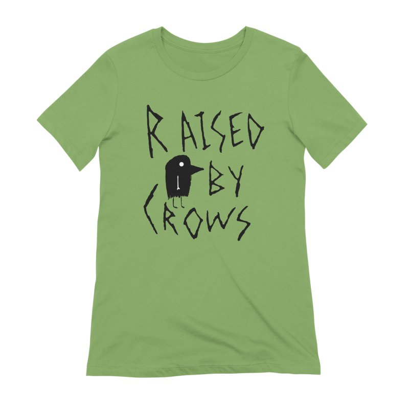 Raised by Crows Women's Extra Soft T-Shirt by The Little Fears
