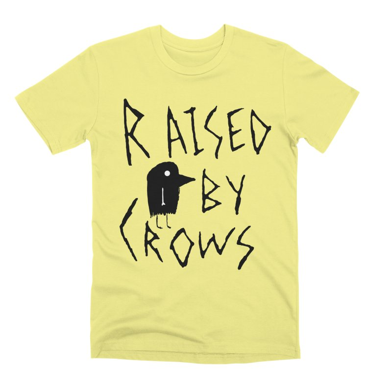 Raised by Crows Men's Premium T-Shirt by The Little Fears